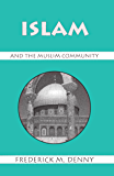 Islam and the Muslim Community