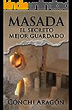 Masada, el secreto mejor guardado