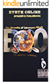 Eyrth Online: episode 2  The Los Dos: The Memoirs of Lawrence Wrath (2nd Playlist)
