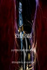 Scierogenous: An Anthology of Erotic Science Fiction and Fantasy Kindle Edition