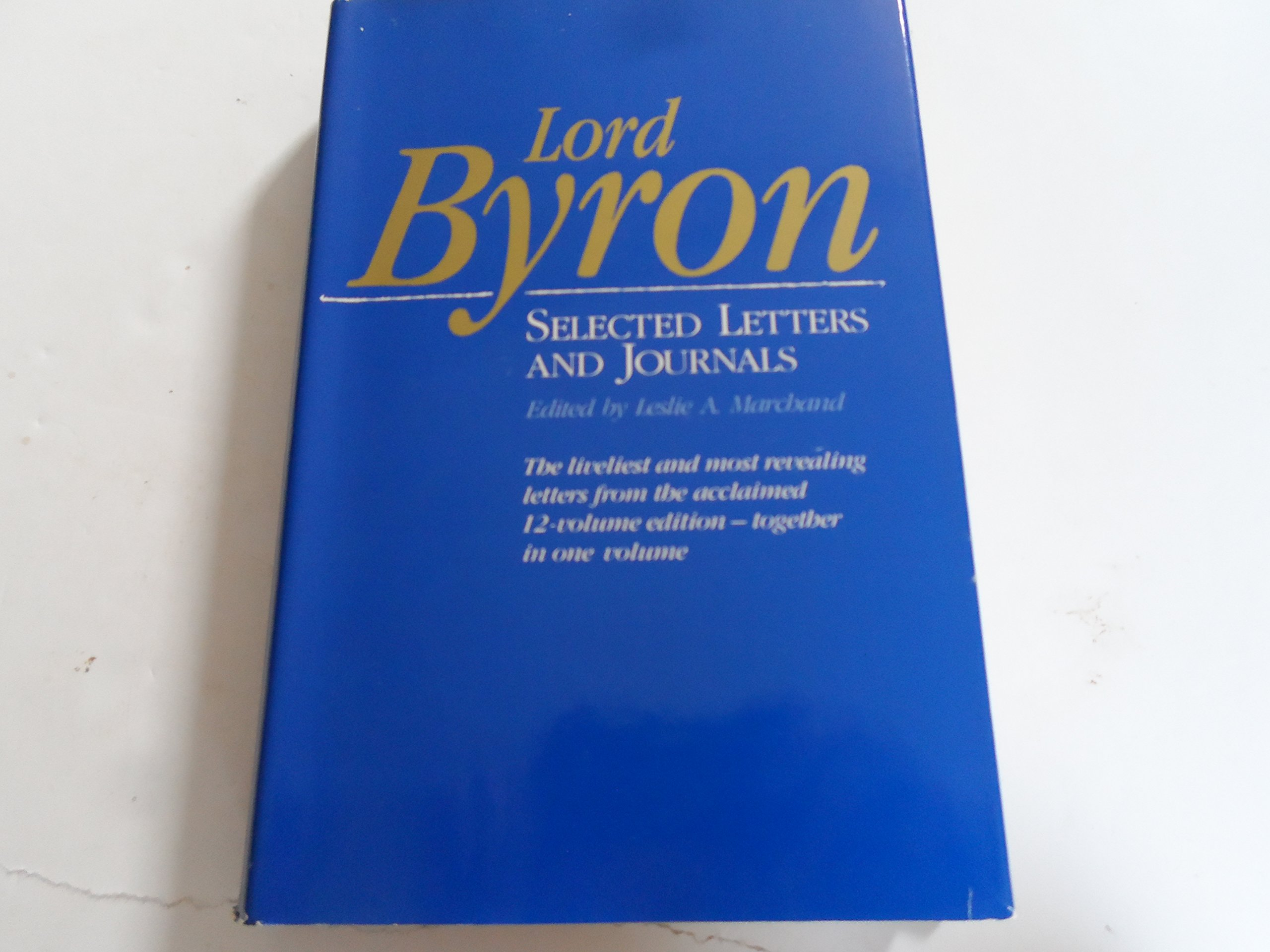 Amazon Lord Byron Selected Letters and Journals Belknap Press