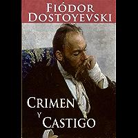 Crimen y Castigo [Translated] (Spanish Edition)