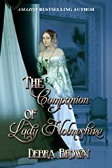 The Companion of Lady Holmeshire Kindle Edition