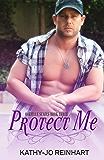 Protect Me: Oakville Series:Book Three