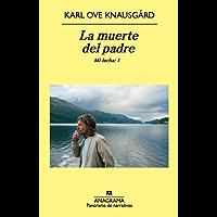 La muerte del padre (Compactos nº 686) (Spanish Edition)