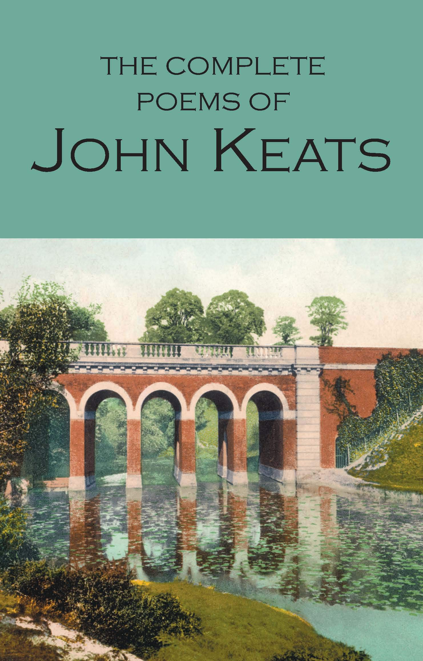 The Complete Poems of John Keats (Wordsworth Collection)