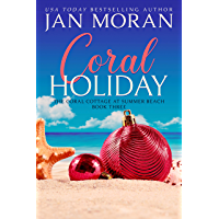 Coral Holiday (Summer Beach: Coral Cottage Book 3)