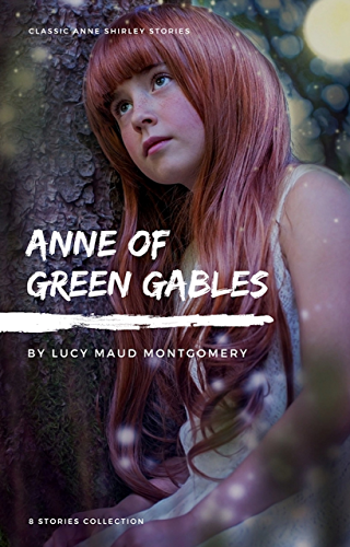 Télécharger Lire en Ligne Anne Shirley Complete 8 Book Series : Anne of Green Gables; Anne of the Island; Anne of Avonlea; Anne of Windy Poplar; Anne's House of ... Ingleside; Rainbow ... Valley; Rilla of Ingleside (English Edition) 