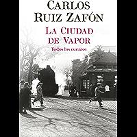 La Ciudad de Vapor (Autores Españoles e Iberoamericanos) (Spanish Edition)
