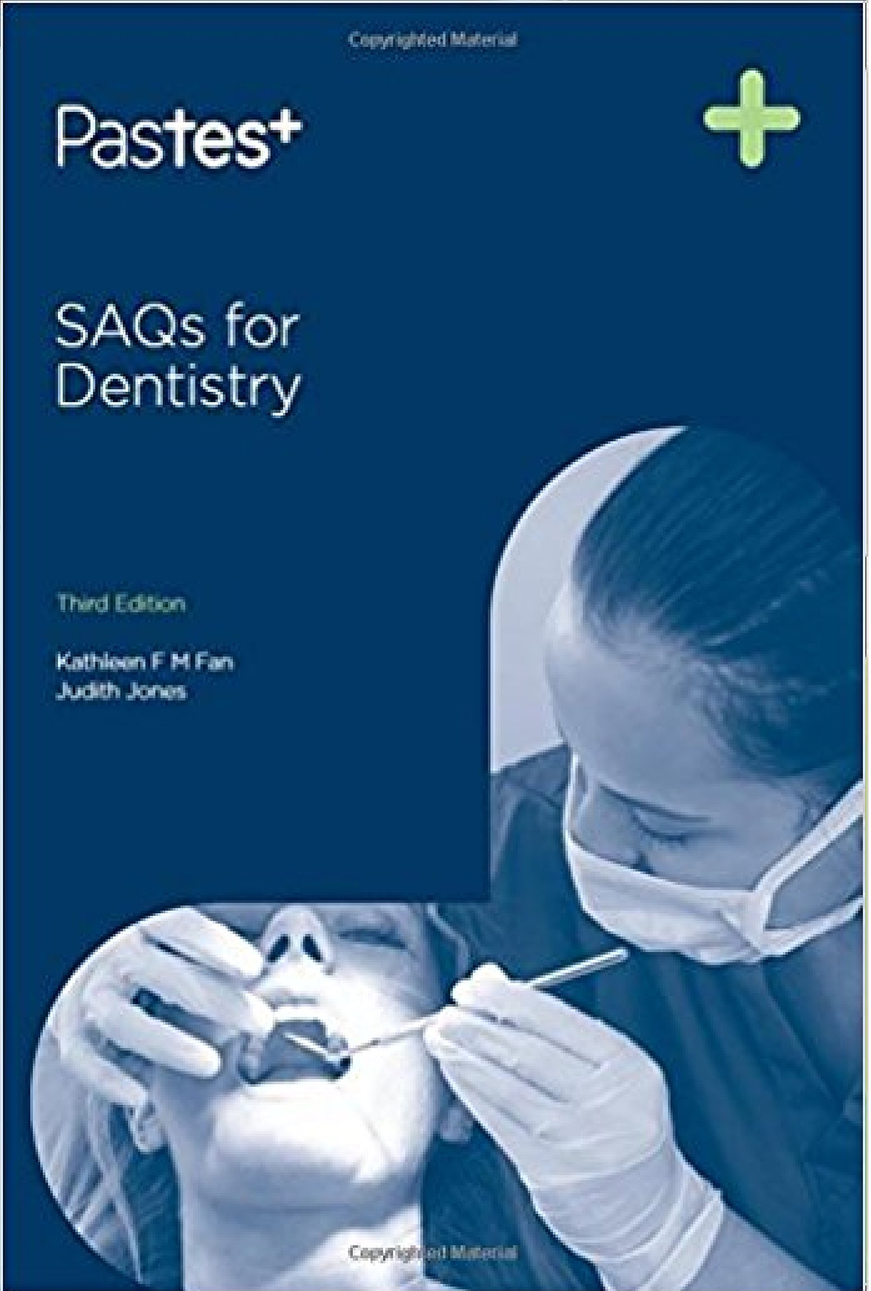 Buy SAQS FOR DENTISTRY 3ED (PB 2015) Book Online at Low Prices in ...