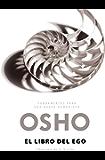 El libro del ego (Fundamentos para una nueva humanidad): Liberarse de la ilusión (Spanish Edition)