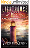 Lighthouse Reef (A Pelican Pointe Novel Book 4)