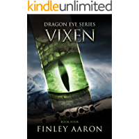 Vixen (Dragon Eye Book 4)