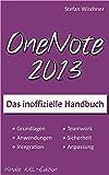 OneNote 2013: Das inoffizielle Handbuch