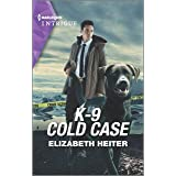 K-9 Cold Case (A K-9 Alaska Novel, 3)