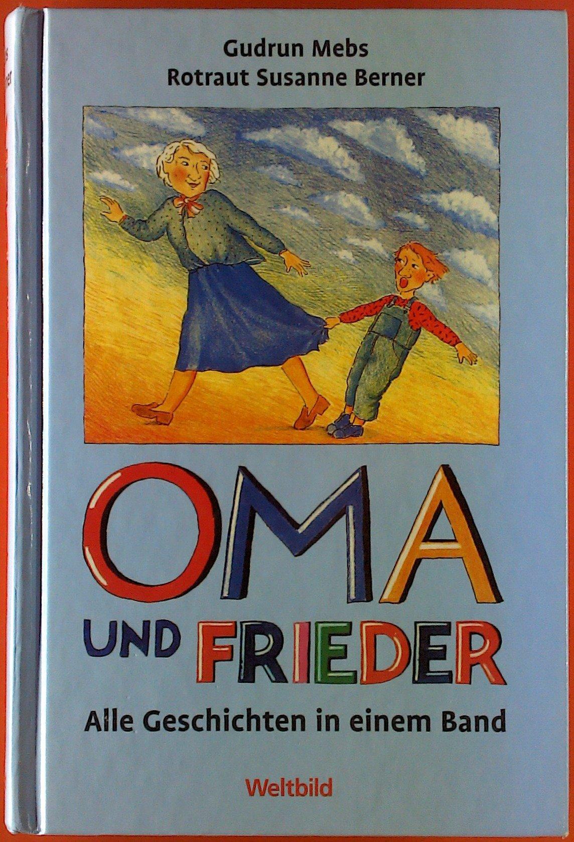 Oma Und Frieder Sammelband Alle 42 Geschichten In Einem Band