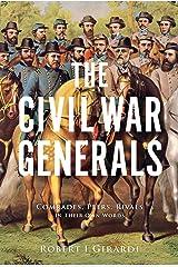 The Civil War Generals Kindle Edition