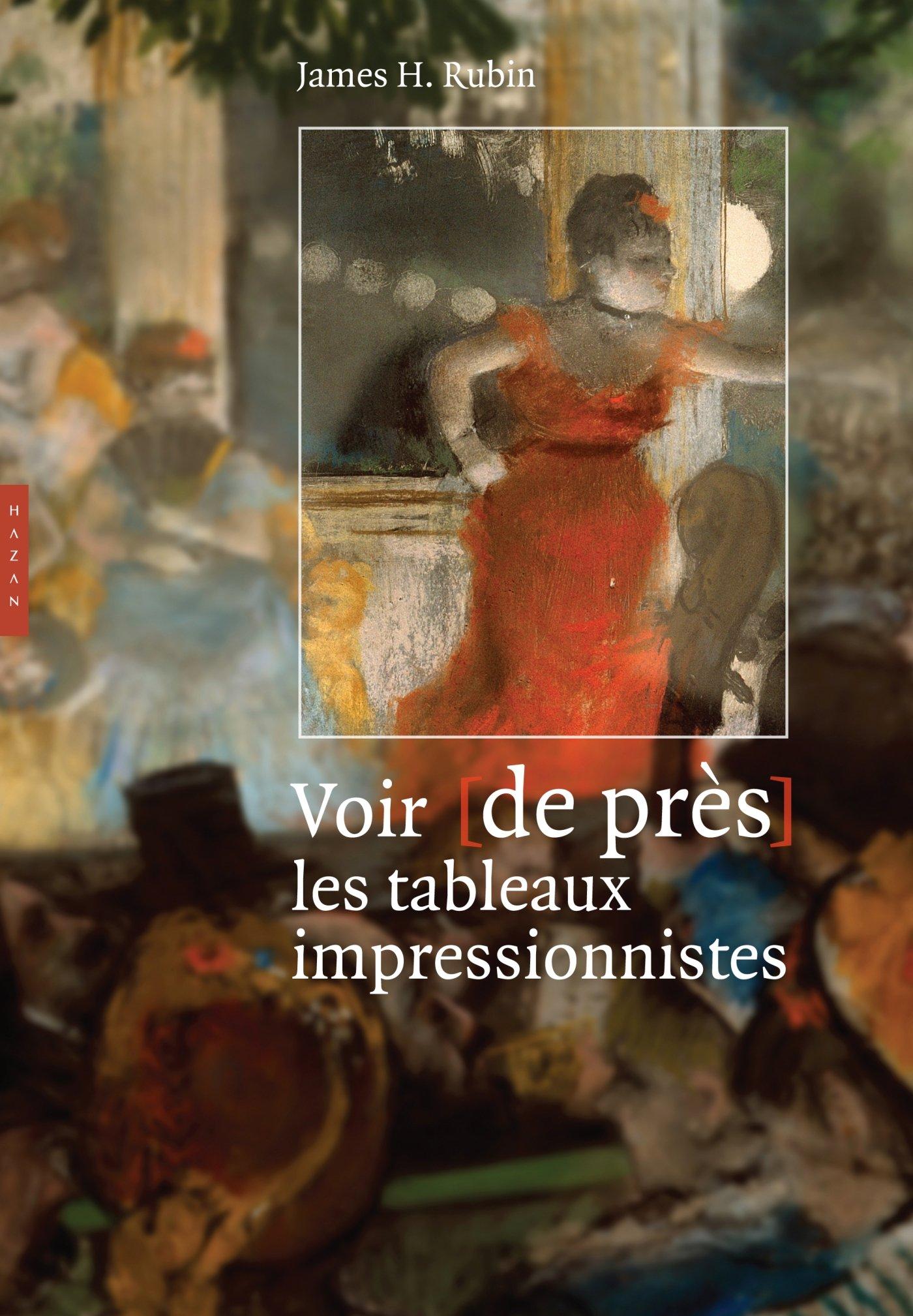 Amazon.fr - Voir de près les tableaux impressionnistes - Rubin ...