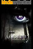 Afterlife (Afterlife Saga Book 1)