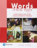 Words Their Way: Word Sorts for Letter Name - Alphabetic Spellers (3rd Edition) (What's New in Literacy)