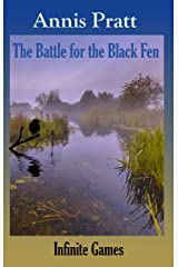 The Battle for the Black Fen (Infinite Games Book 4) Kindle Edition