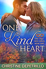 One Kind Heart (One Kind Deed Series Book 1) Kindle Edition