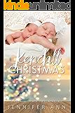 Kendall Christmas (Kendall Family Book 4.5)
