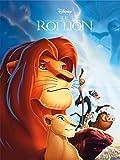 LE ROI LION - Disney Cinéma: L'Histoire du film