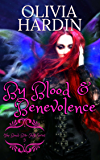 By Blood & Benevolence (The Bend-Bite-Shift Series Book 5)