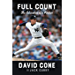 Full Count: The Education of a Pitcher (English Edition)