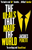 The Deals that Made the World (English Edition)