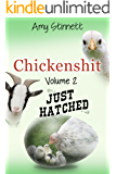 Chickenshit - Volume 2: Just Hatched