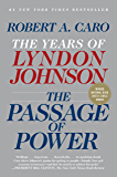 The Passage of Power: The Years of Lyndon Johnson IV