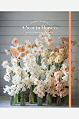 Floret Farm's A Year in Flowers 2021 12-Month Planner: (Gardening for Beginners Photographic Weekly Agenda, Floral Design and Flower Arranging Yearly Calendar) Calendar