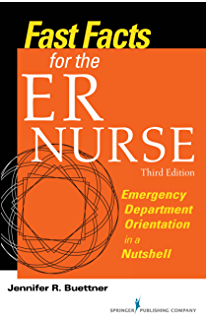Emergency nursing core curriculum e book kindle edition by ena fast facts for the er nurse third edition emergency department orientation in a nutshell fandeluxe Image collections