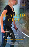 Shadow City (A Horngate Witches Series Book 3)