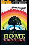Homeschooling. L'educazione Parentale in Italia (Italian Edition)