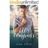 His Compass: A His Contemporary MM Romance Novel