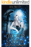 One For Sorrow (Black Crow Chronicles Book 1)