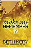 Make Me Remember (Make Me: Part Seven)