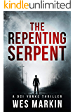 The Repenting Serpent: The exciting new crime thriller from one of the hottest new UK crime authors (A DCI Yorke Thriller Book 2)