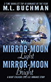 Mirror-Moon Light, Mirror-Moon Bright (The Future Nightstalkers Book 5)