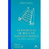 As parábolas de Jesus em Marcos e Mateus: Das origens à atualidade: 39