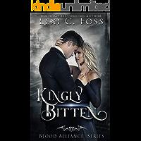 Kingly Bitten (Blood Alliance Book 5)