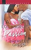 A Los Angeles Passion (Millionaire Moguls)