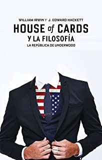 House of cards y la filosofia (Spanish Edition)