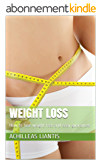 WEIGHT LOSS: How to lose weight fast and easy guarantee (English Edition)