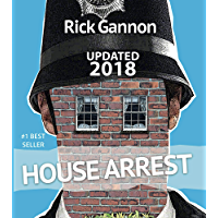 House Arrest: A Practical Guide on How to Replace Your Income Through Property Investing (English Edition)