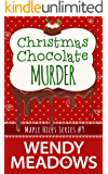Christmas Chocolate Murder (A Maple Hills Cozy Mystery Book 9)