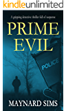 PRIME EVIL a gripping detective thriller full of suspense (English Edition)